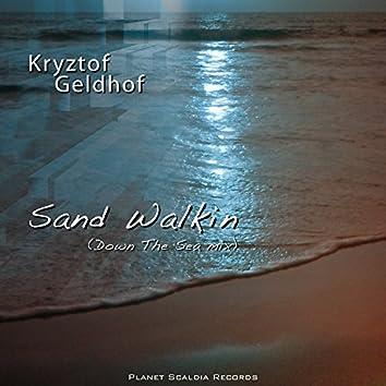 Sand Walkin' (Down the Sea Mix)