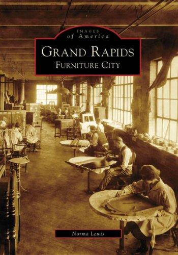 Grand Rapids: Furniture City (Images of America)