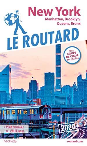 Guide du Routard New York 2020 : Manatthan, Brooklyn, Queens, Bronx