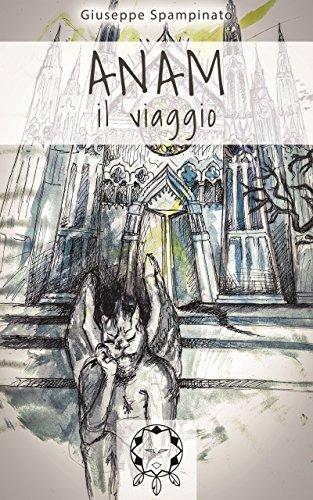 ANAM: Il Viaggio (New Zero Dream Vol. 1)