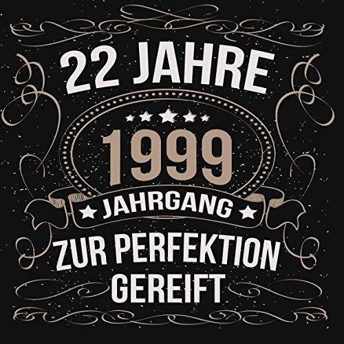 22 Jahre zur Perfektion gereift 1999: Cooles Geschenk zum Geburtstag Geburtstagsparty Gästebuch...
