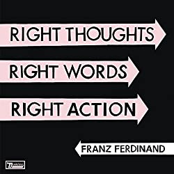 Thoughts, Words, Right Action