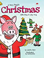 A Very Piggle Christmas: With Shog and Lilly Frog (Red Beetle Picture Books)