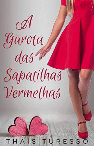 Sapatilhas Vermelhas eBook: Turesso, Thais, Rissi, Carina: Amazon ...