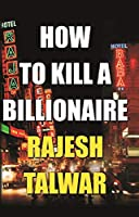 How to Kill a Billionaire
