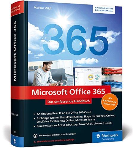 Microsoft Office 365: Das umfassende Handbuch für Administratoren. Aktuell zu Office 365 Enterprise und Business Edition sowie Office 365 Deutschland