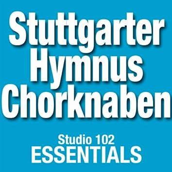 Stuttgarter Hymnus Chorknaben: Studio 102 Essentials