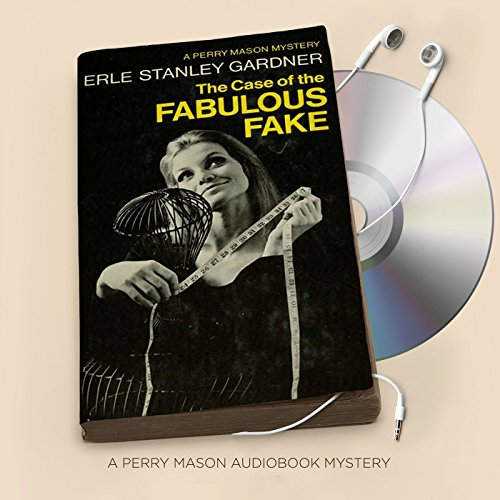 The Case of the Fabulous Fake audiobook cover art