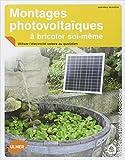 Montages photovoltaïques à bricoler soi-même. Utiliser l'électricité solaire au quotidien