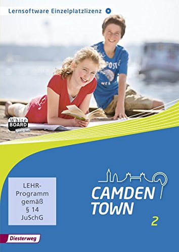 Camden Town - Allgemeine Ausgabe 2012 für Gymnasien: Lernsoftware 2: Einzelplatzlizenz (Camden Town: Lehrwerk für den Englischunterricht an Gymnasien - Ausgabe 2012)