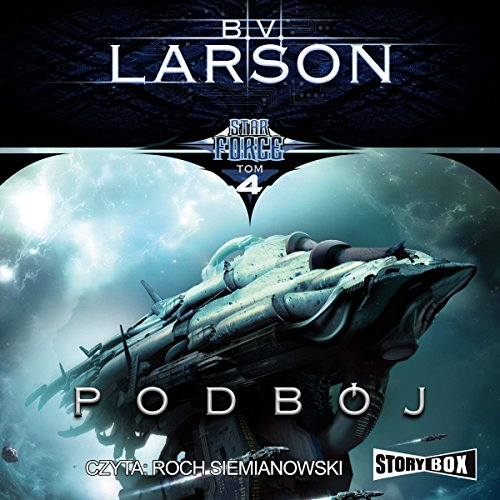 Podbój (Star Force 4) audiobook cover art