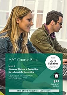 AAT Spreadsheets for Accounting (Synoptic Assessment): Coursebook