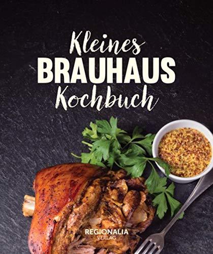 Kleines Brauhaus Kochbuch