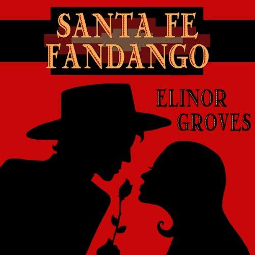 Santa Fe Fandango audiobook cover art