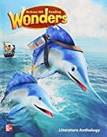 Reading Wonders Literature Anthology, Grade 2 (Elementary Core Reading)
