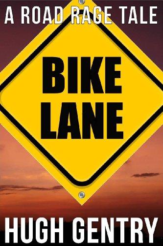 Bike Lane (A Road Rage Tale) (English Edition)
