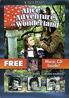 Alice`s Adventures in Wonderland with Free CD Classical Music for Kids by Dudley Moore
