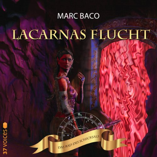 Lacarnas Flucht audiobook cover art
