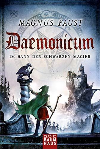 Daemonicum - Im Bann der schwarzen Magier: Band 3