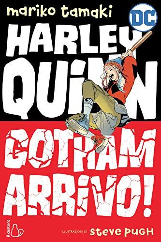 Gotham arrivo! Harley Quinn