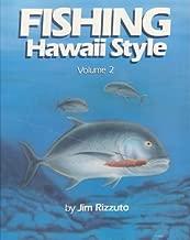 Fishing Hawaii Style 2