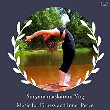 Suryanamaskaram Yog - Music For Fitness And Inner Peace