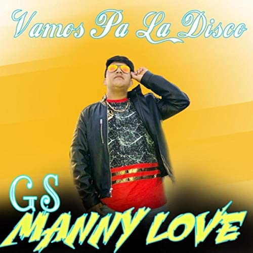 Gs Manny Love