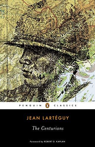 The Centurions (Penguin Classics)