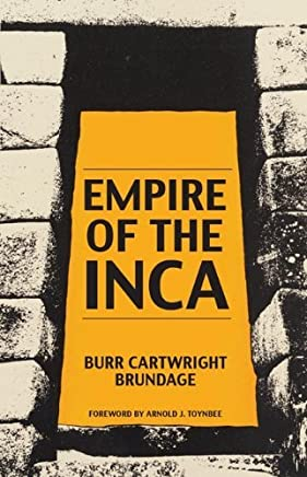 Empire of the Inca (Civilization of the American Indian) by Burr Cartwright Brundage (30-Sep-1985) Paperback