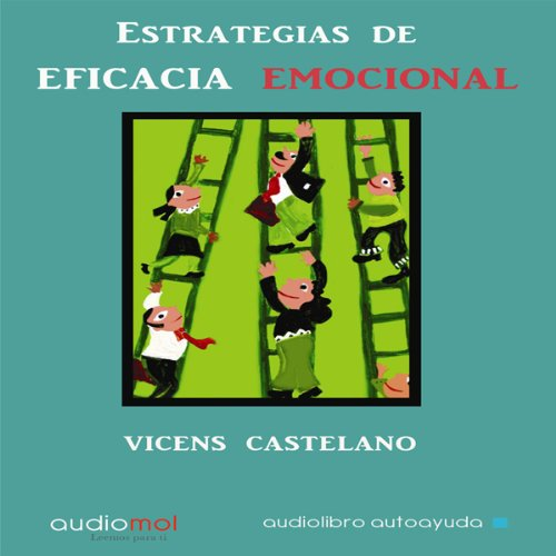 Estrategias de eficacia emocional [Emotional Efficacy Strategies]  Audiolibri