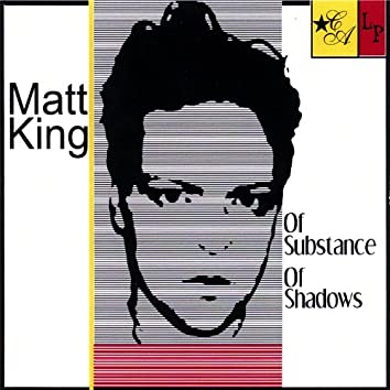 Of Substance of Shadows