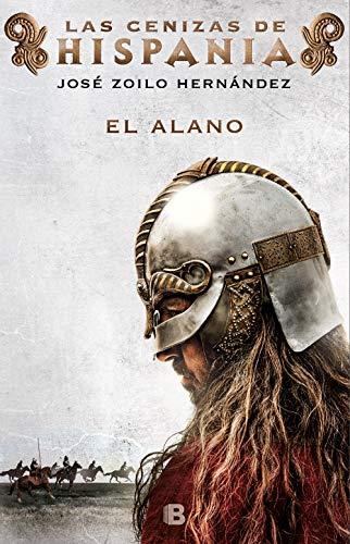 El alano (Las cenizas de Hispania 1)
