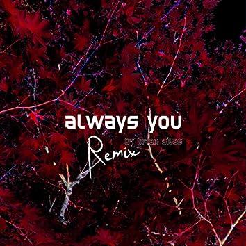 Always You (Remix)