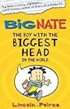 By Lincoln Peirce - The Boy with the Biggest Head in the World (Big Nate, Book 1)