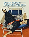 Danish Modern Furniture, 1930-2016: The Rise, Decline and Re-emergence of a Cultural Market Category (Studies in History and Social Sciences)