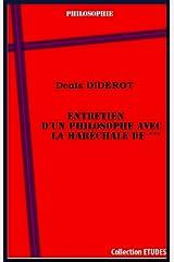 Entretien d'un philosophe avec la Maréchale de *** (French Edition) Kindle Edition