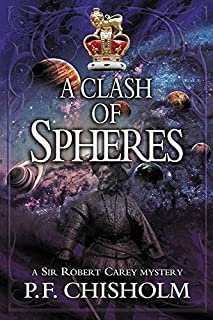 A Clash of Spheres (Sir Robert Carey Series)
