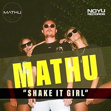 Shake It Girl