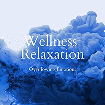 Overflowing Emotions - Wellness Relaxation