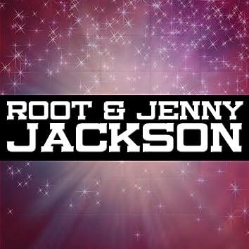 Root & Jenny Jackson