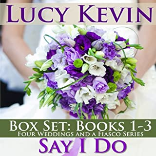 Say I Do     The Wedding Gift / The Wedding Dance / The Wedding Song               By:                                                                                                                                 Lucy Kevin                               Narrated by:                                                                                                                                 Eva Kaminsky                      Length: 10 hrs and 38 mins     74 ratings     Overall 3.9