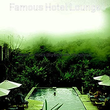 Music for Hotels (Big Band with Vibraphone)