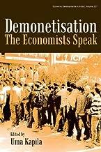 Demonetisation: The Economists Speak
