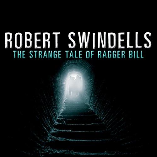 The Strange Tale of Ragger Bill audiobook cover art