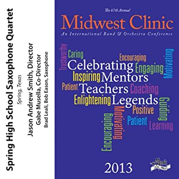 2013 Midwest Clinic: Spring High School Saxophone Quartet