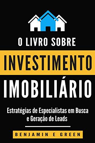 Investimento Imobiliário: Estratégias de Especialistas para Pesquisa e Geração de Leads