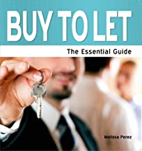 Buy to Let: The Essential Guide (Need2Know Books Book 160)