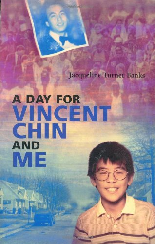 Day for Vincent Chin and Me
