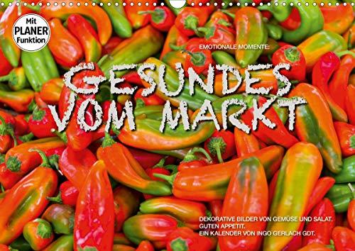 Emotionale Momente: Gesundes vom Markt (Wandkalender 2021 DIN A3 quer)