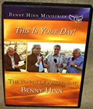 Benny Hinn Ministries This is Your Day! The Power of Agreement